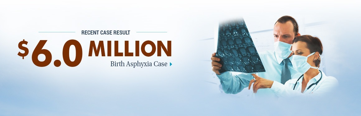 $6,000,000 Case Result - Birth Asphyxia Case