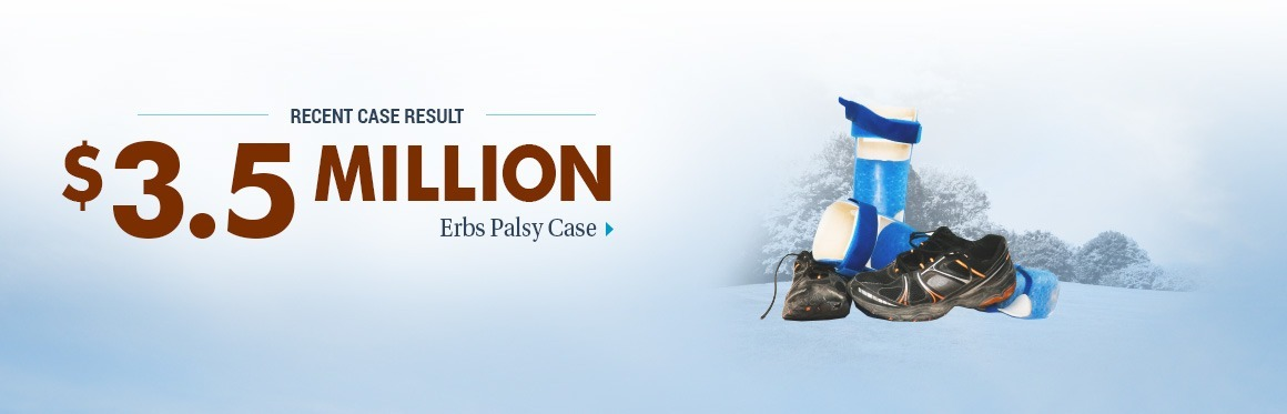 $3,500,000 Case Result - Erbs Palsy Case